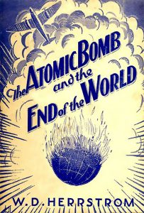 The Atomic Bomb and the End of the World